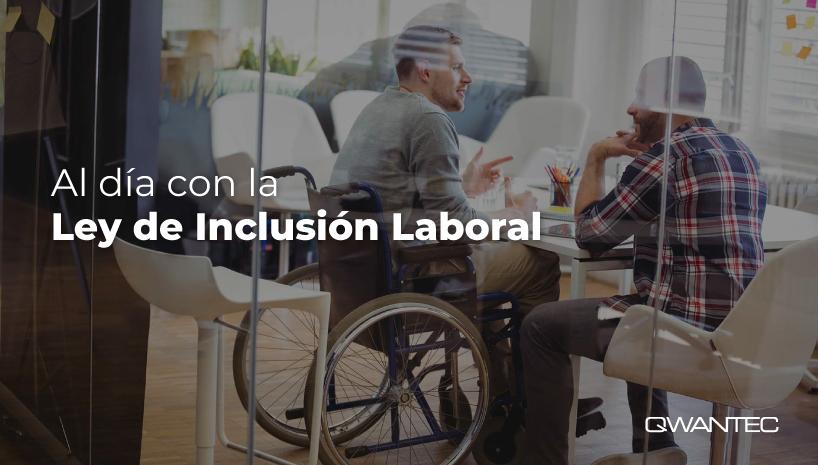 Empresas al día Ley de Inclusion Laboral