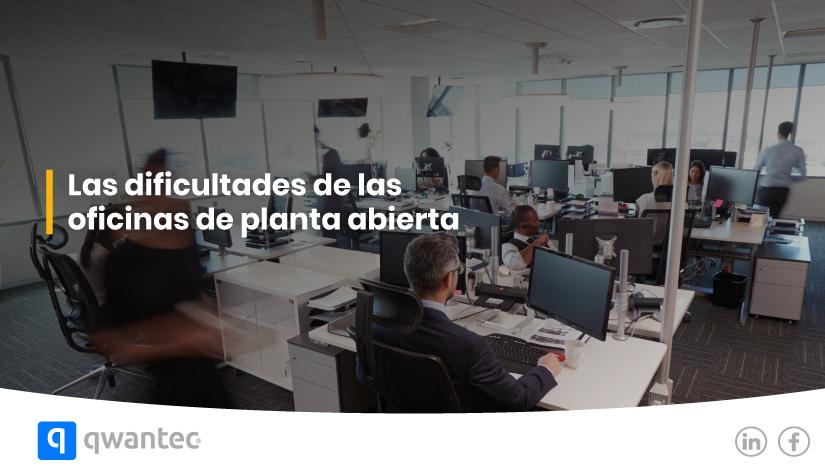 dificultades oficinas planta abierta